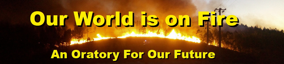 lyrics, our world is on fire, our house is on fire, Oratorio for our Future